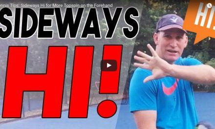 Forehand Follow Through: The Sideways Hi